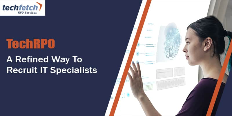 Poster of Techfetch RPO depicting a girl starring on the screen explaining refined way of recruiting specialist displayed under white background